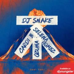 Taki Taki song download by DJ Snake