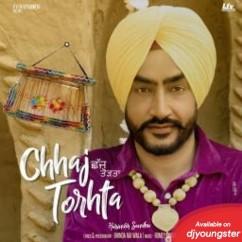 Chhaj Torhta song download by Harinder Sandhu
