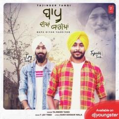 Baapu Diyan Yaariyan song download by Tajinder Tandi