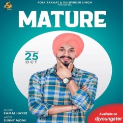Mature song download by Kamal Hayer