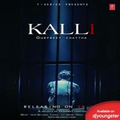 Kalli song download by Gurpreet Chattha