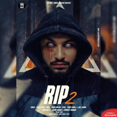 RIP 2 song download by Singh Kamal