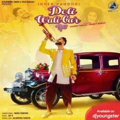 Doli Wali Car song download by Inder Pandori