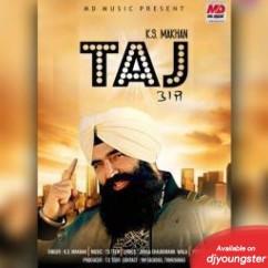 Taj song download by KS Makhan