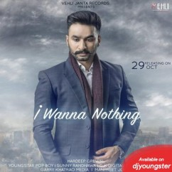 I Wanna Nothing song download by Hardeep Grewal
