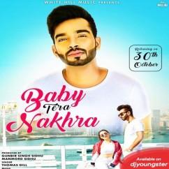 Baby Tera Nakhra song download by Thomas Gill