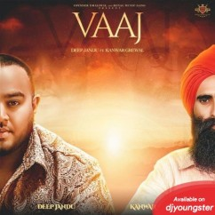 Vaaj song download by Kanwar Grewal