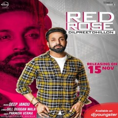 Red Rose song download by Dilpreet Dhillon