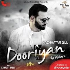 Dooriyan song download by Nachhatar Gill