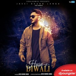 Husn E Diwali song download by Jassi Bhanolanga