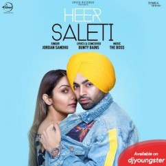 Heer Saleti song download by Jordan Sandhu