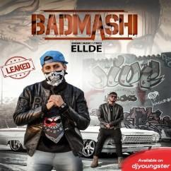 Badmashi song download by Ellde