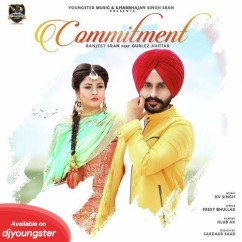 Commitment song download by Ranjeet Sran