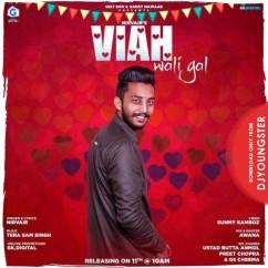 Viah Wali Gal song download by Nirvair