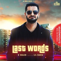 Last Words song download by D Maan