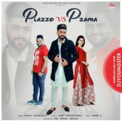 Plazzo Vs Pzama song download by Garry Behniwal