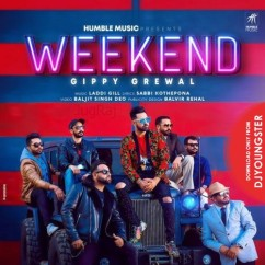 Weekend song download by Gippy Grewal