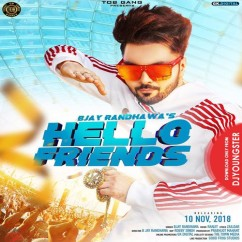 Hello Friends song download by B Jay Randhawa