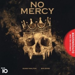 No Mercy song download by Sunny Malton