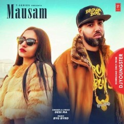 Mausam song download by Desi Ma