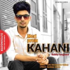 Meri Prem Kahani song download by Bobby Longowal