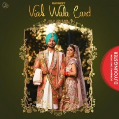 Viah Wala Card song download by Ravneet