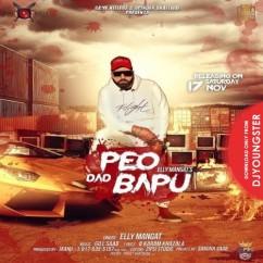 Peo Dad Bapu song download by Elly Mangat