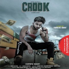 Crook song download by Aman Jaluria