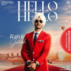 Hello Hello song download by Rajvir Jawanda