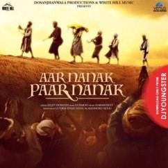 Aar Nanak Paar Nanak song download by Diljit Dosanjh