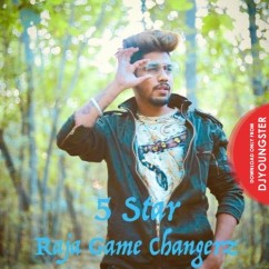 5 Star song download by Raja Game Changerz