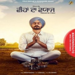 Veehan Da Vyaaj song download by Himmat Sandhu
