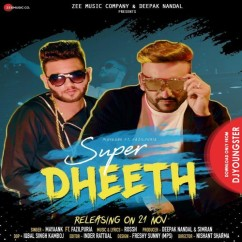 Super Dheeth song download by Mayaank