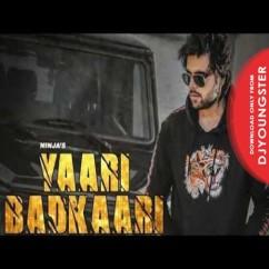Yaari Badkaari song download by Ninja