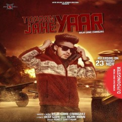 Topaan Jahe Yaar song download by Raja Game Changerz