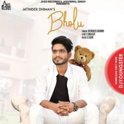 Bholu song download by Jatinder Dhiman