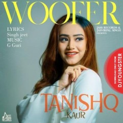 Woofer song download by Tanishq Kaur