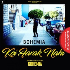 Koi Farak Nahi song download by Bohemia