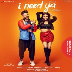I Need Ya song download by SukhE