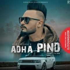 Adha Pind song download by Gurj Sidhu