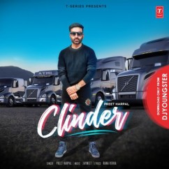Clinder song download by Preet Harpal
