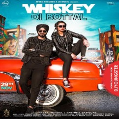 Whiskey Di Bottal song download by Jasmine Sandlas