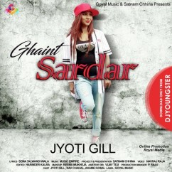 Ghaint Sardar song download by Jyoti Gill