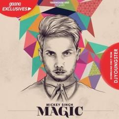 Magic-Mickey Singh full album