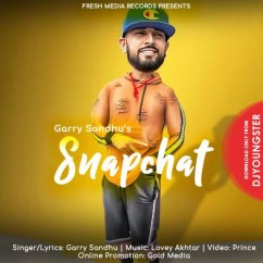 Snapchat song download by Garry Sandhu