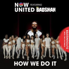 How We Do It song download by Now United