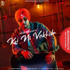 Koi Ni Vekhda song download by Deep Karan
