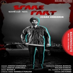 Spare Part song download by Joban Sarkaria