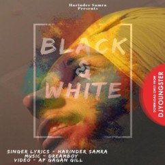 Black And White song download by Harinder Samra