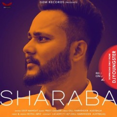 Sharaba song download by Deep Mangat